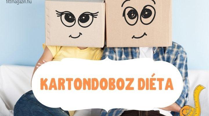 kartondoboz diéta